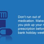 NHS England, Don't run out of medication
