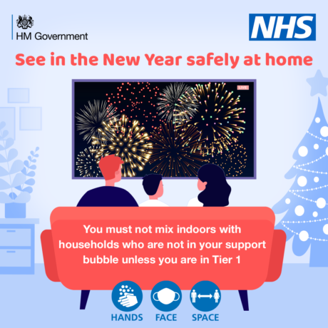 Graphic showing a family watching fireworks on television. A message is shown which reads See in the New Year safely at home, you must not mix indoors with households who are not in your support bubble